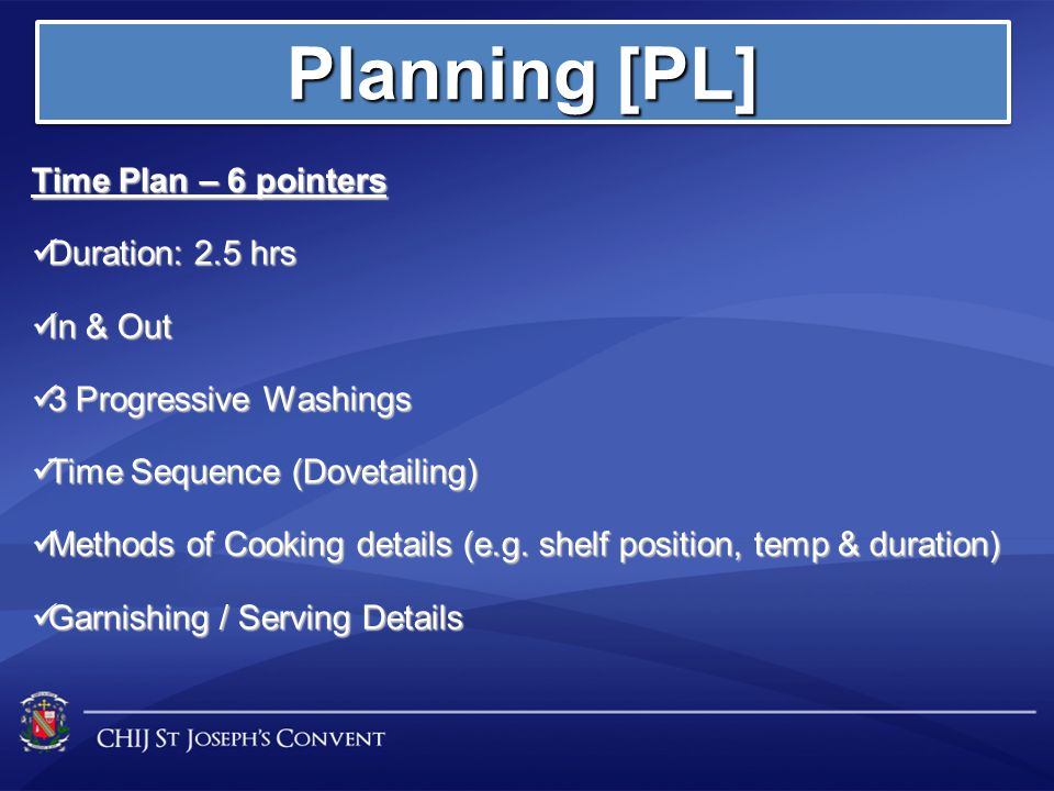 Planning [PL] Time Plan – 6 pointers Duration: 2.5 hrs In & Out